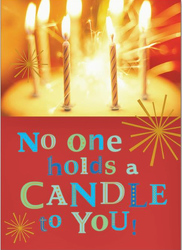No One Holds A Candle To You Birthday Card from your local Clinton,TN florist, Knight's Flowers